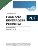 Food and Beverage Market Profile Indonesia 2012
