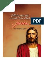 Misterios No Revelados de La Vida de Jesus