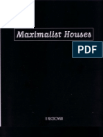 Maximalist Houses