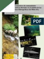 Protocolos de Muestreo de Comunidades Biológicas Acuáticas Fluviales en el Ámbito de las Confederaciones Hidrográficas del Miño-Sil y Cantábrico; Invertebrados Bentónicos, Diatomeas, Peces y Macrófitos - Gobierno de España