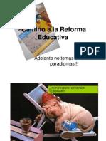 De La Reforma Educativa!!!