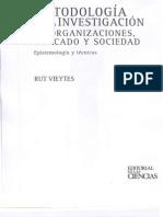 Vieytes, Rut - Metodologias de La Investigacion Social en Organizaciones Mercado y Sociedad Cap4