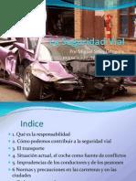 laseguridadvial-100215132707-phpapp01