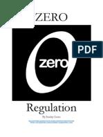 Zero Regulation