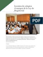 Diez Mil Docentes de Colegios Privados Al Margen de La Ley de Reforma Magisterial