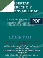 Libertad, Derecho y Responsabilidad