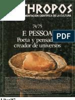 Pessoa. Poeta y Pensador, Creador de Universos (Rev. Anthropos No. 74-75)