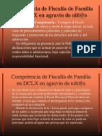 Competencia de Fiscalía de Familia en DCLX en