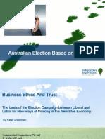 Australian Election Based on Trust Business Ethics Presentation Peter Greenham IIGI