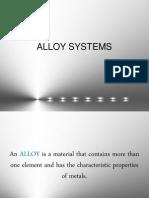 Alloy System