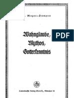 Meyer-Dampen, E. - Wahnglaube, Mythos, Gotterkenntnis (1941, 35 S., Scan-Text, Fraktur)