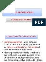 Concepto de Etica Profesional