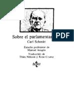 Schmitt Carl - Sobre El Parlamentarismo (Trad. Nelsson y Grueso)