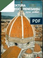 Peter Murray - Architektura Wloskiego Renesansu