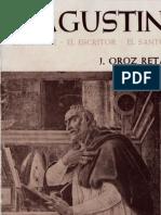 Oroz Reta, Jose - San Agustin, El Hombre, El Escritor, El Santo