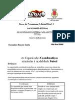 As Capacidades COORDENATIVAS adaptadas à modalidade de FUTSAL