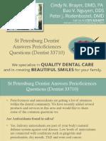 St Petersburg Dentist Answers PerioSciences Questions (Dentist 33710)
