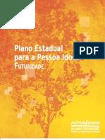 103496016 KIT FUTURIDADE Volume1 Plano Estadual Para a Pessoa Idosa