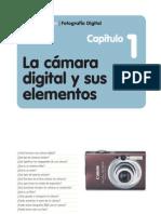 La Camara Digital y Sus Elementos