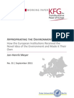 Appropriating the Environment. How the European Institutions Received the Novel Idea of the Environment and Made it Their Own
