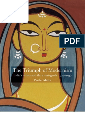 Partha Mitter- The Triumph of Modernism | Cubism | Modernism