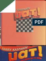Μάθετε να παίζετε σκάκι με δάσκαλο τον Garry Kasparov