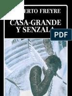Freyre Gilberto - Casa Grande Y Senzala