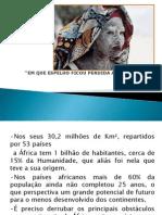 Africanidade No Brasil - Lei 10.639