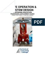 Valve Operation and System Design