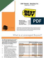 Lbo Tutorial Best Buy Co Limestone Capital Michael Karp Jawwad Siddiqui Jan Iyengar Alexander Banh 2