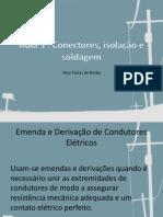 Aula 2 B -conectores solda e isolamento de Condutores Elétricos