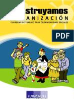 Construyamos Organizaci n. Cuaderno de Trabajo Para Organizaciones Sociales