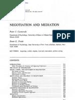Carnevale, Peter J. & Dean G. Pruitt. (1992). Negotiation and Mediation (Annu. Rev. Psychol. 43)