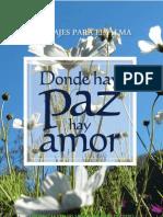 Donde Hay Paz Hay Amor Mensajes Para El Alma