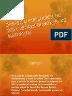 ORIGEN Y EVOLUCIÓN DE TGS ( TEORIA GENERAL.pptx