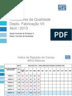 Apresentação Reunião da Qualidade - Abril 2013