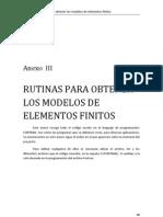 Anexo III - Rutinas Para Obtener Los Modelos de Elementos Finitos