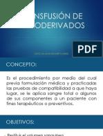 TRANSFUSIÓN DE HEMODERIVADOS