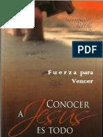 Conocer a Jesus Es Todo - Alejandro Bullon