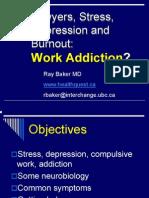 Lawyer Stress Work Addiction