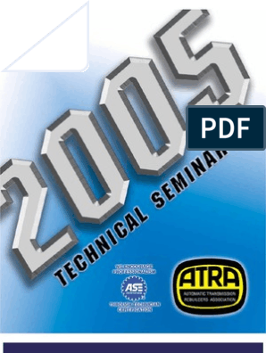2005 ATRA Seminar Manual | Automatic Transmission | Transmission