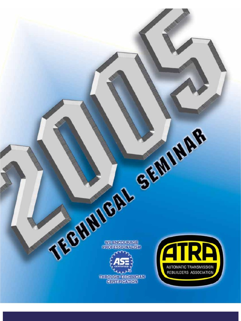 2005 atra seminar manual automatic transmission transmission 2005 atra seminar manual automatic transmission transmission mechanics fandeluxe Gallery