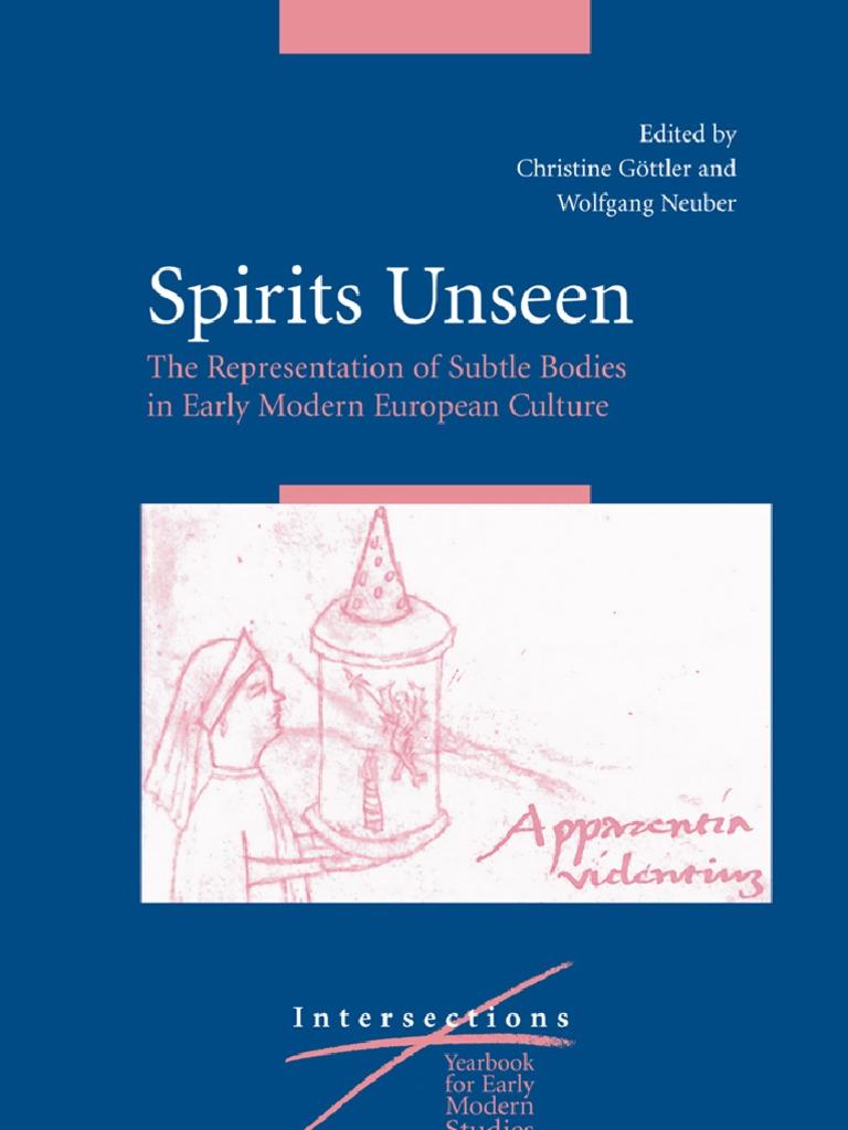 Gottler Christine And Neuber Wolfgang Spirits Unseenthe