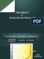 CRESCIMENTO E ESTRUTURA DA POPULAÇÃO - MUNDO E BRASIL