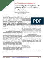 Improving Segmentation by Denoising Brain MRI Images through Interpolation Median Filter in ADTVFCM