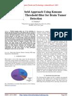 A Novel Hybrid Approach Using Kmeans Clustering and Threshold filter for Brain Tumor Detection