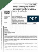 Nbr 7008 Chapas e Bobinas de Aco Revestidas Com Zinco Ou Com Liga Zinco-ferro Pelo Processo Continuo de Imersao a Quente - Especificacao