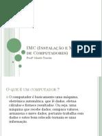 IMC (Instalação e Manutenção de Computadores)
