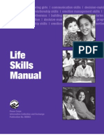 Peace Corps Life Skills for Sexual and Reproductive Health Manual (formerly Life Skills Manual - ICE M0063, ICE M0066, ICE M0072, ICE M0065)M0063 reprint september 2011