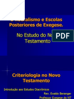 Exegese Do NT - Criteriologia - Status Quaestionis